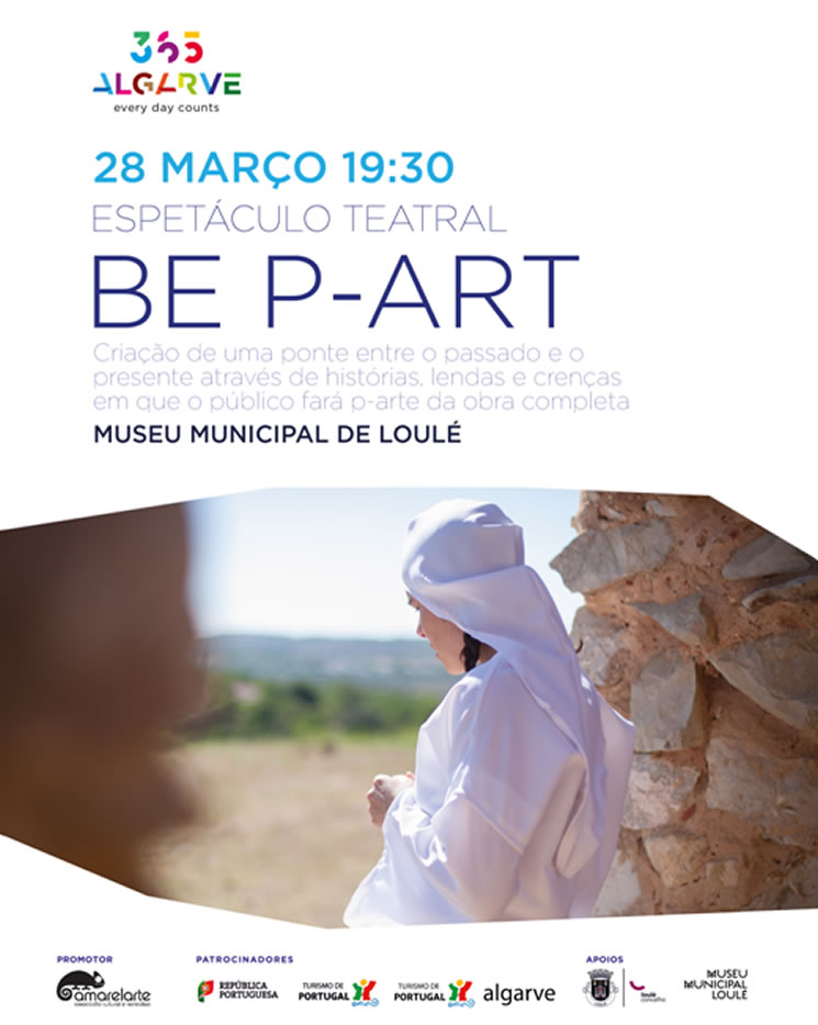 "Music, Theatre and Visual Performance ""Be P-Art"" in the Castle of Loulé - March 28th"