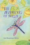 The Adventures of Flossy by Karl Bradshaw-White
