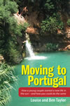 Moving to Portugal by Ben and Louise Taylor