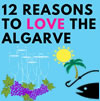 12 Reasons to LOVE the Algarve