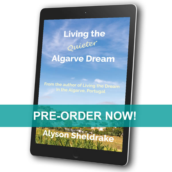 LIVING THE QUIETER ALGARVE DREAM - AVAILABLE TO PRE-ORDER NOW