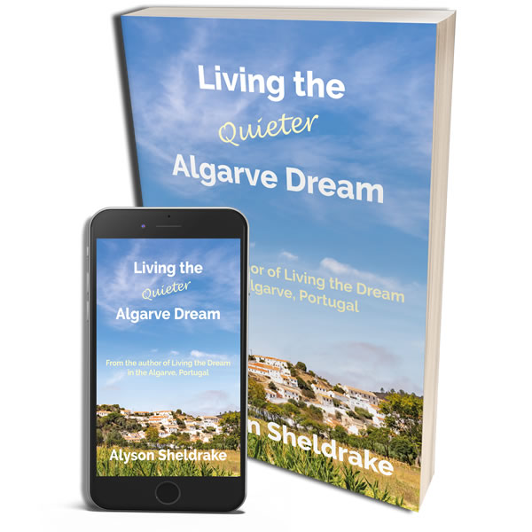 OUT NOW - 'Living the Quieter Algarve Dream' by Alyson Sheldrake