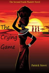 The Crying Game by Patrick Street