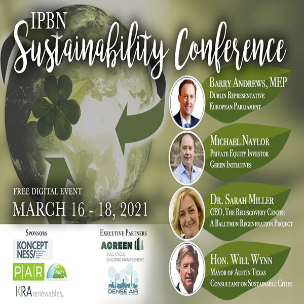 ST. PATRICK'S DAY SUSTAINABILITY CONFERENCE MARCH 16TH - 18TH