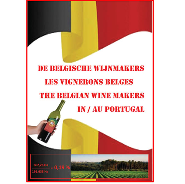 NEW: THE BELGIAN WINE MAKERS IN PORTUGAL
