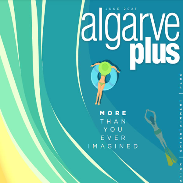 AlgarvePLUS Magazine - June 2021