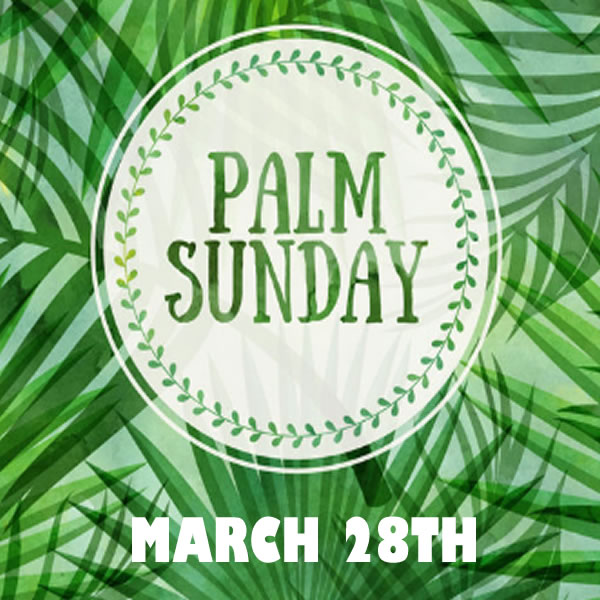 Palm Sunday and we are celebrating twice!